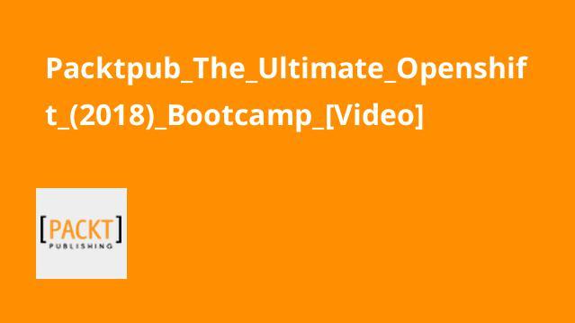 دوره کاملOpenshift (2018) Bootcamp